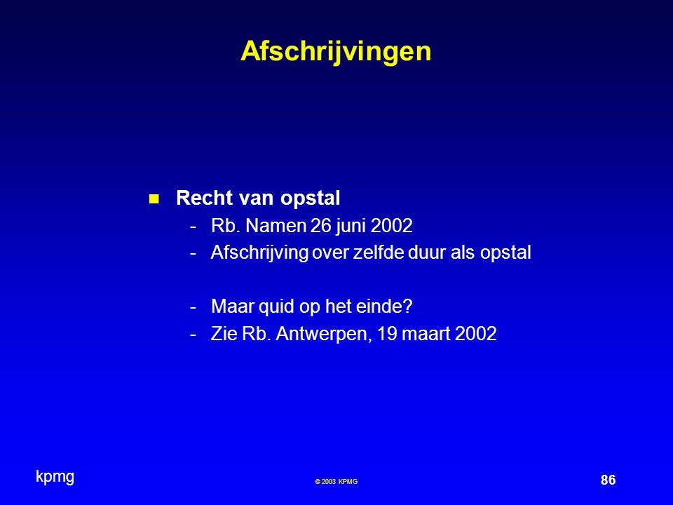 Afschrijvingen Recht van opstal Rb. Namen 26 juni 2002
