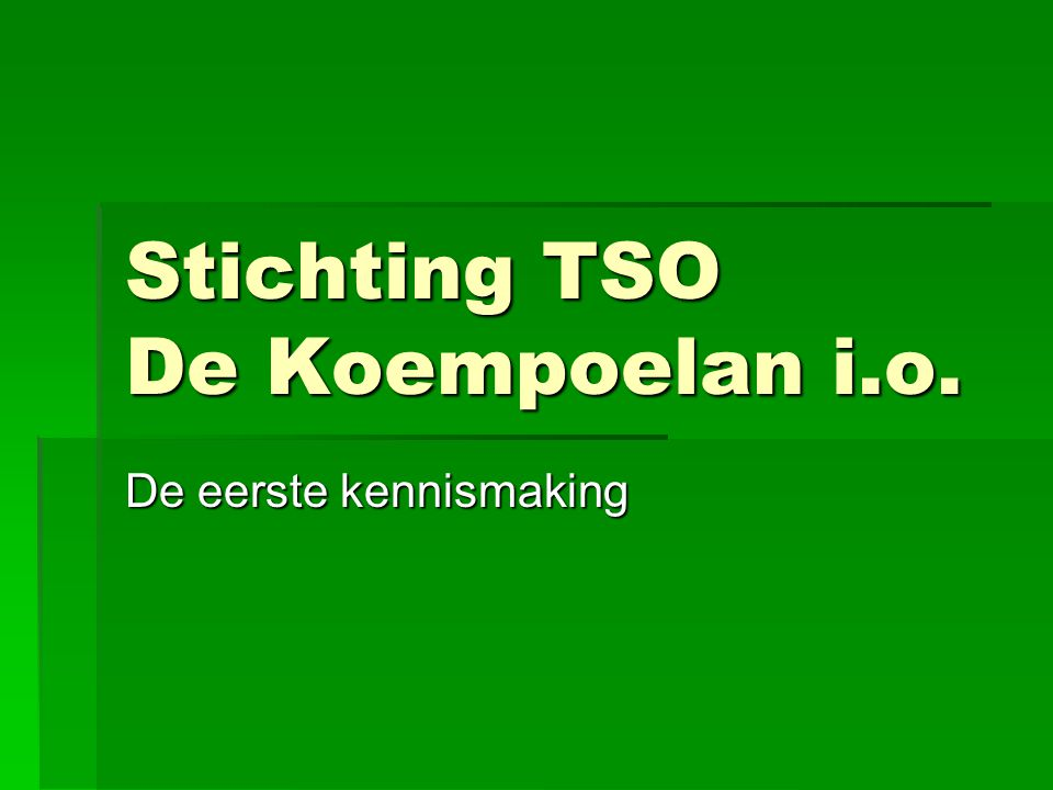 Stichting TSO De Koempoelan i.o.