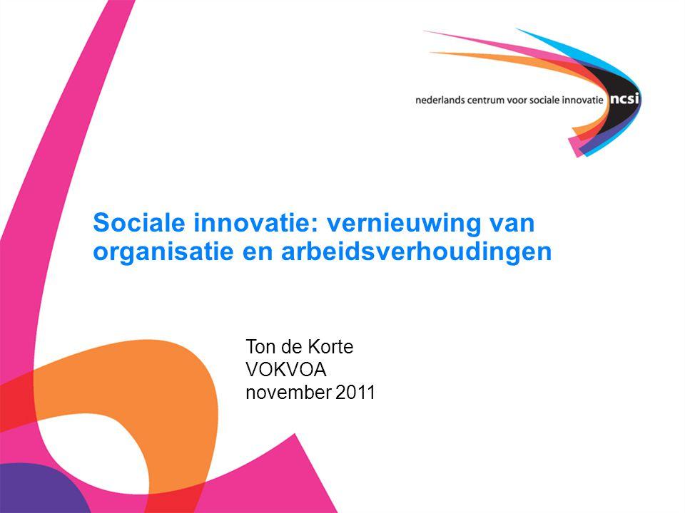 Sociale innovatie: vernieuwing van organisatie en arbeidsverhoudingen