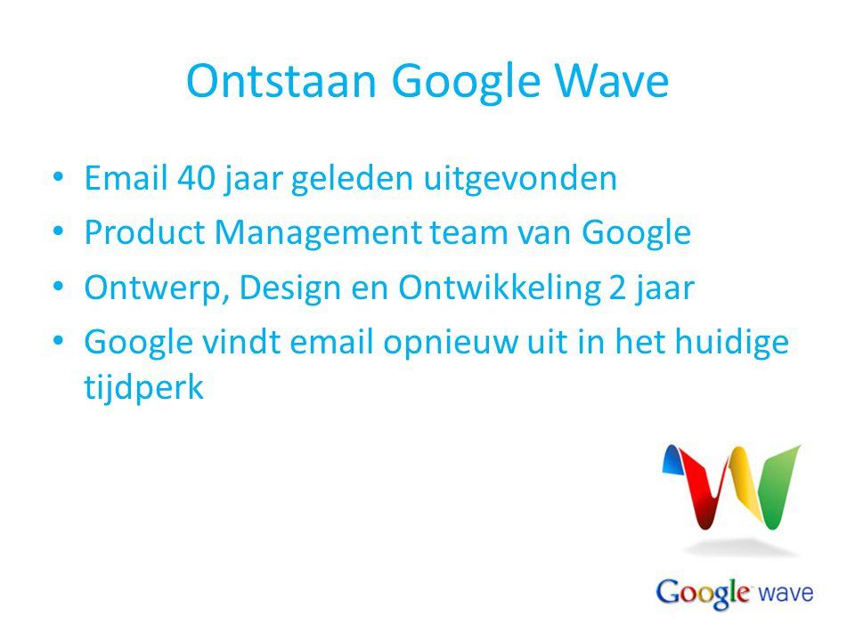 Ontstaan Google Wave Email 40 jaar geleden uitgevonden