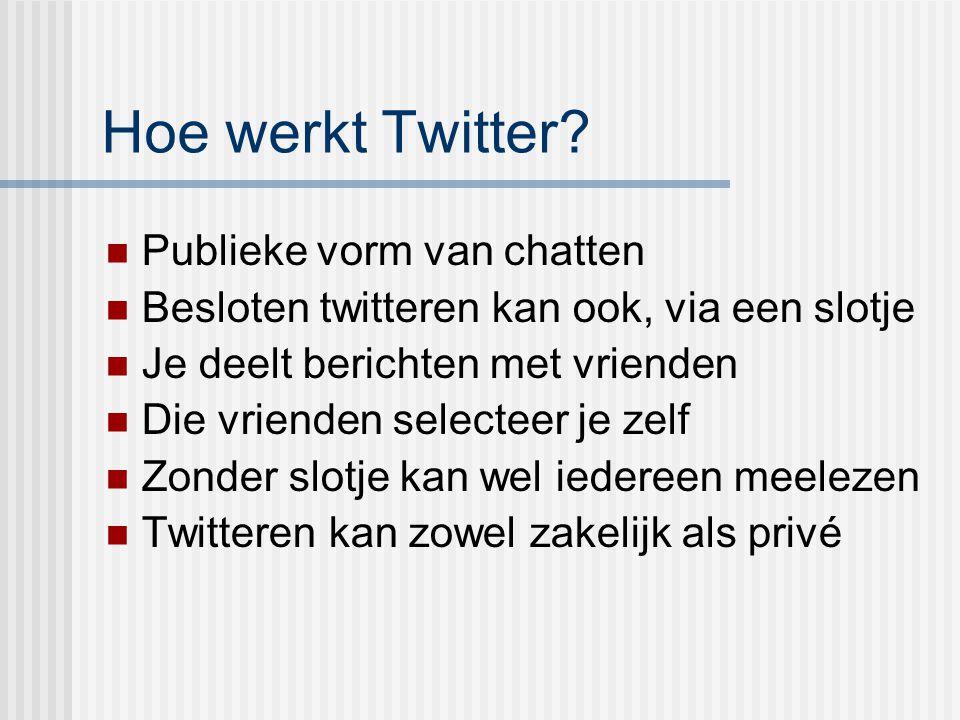 Hoe werkt Twitter Publieke vorm van chatten