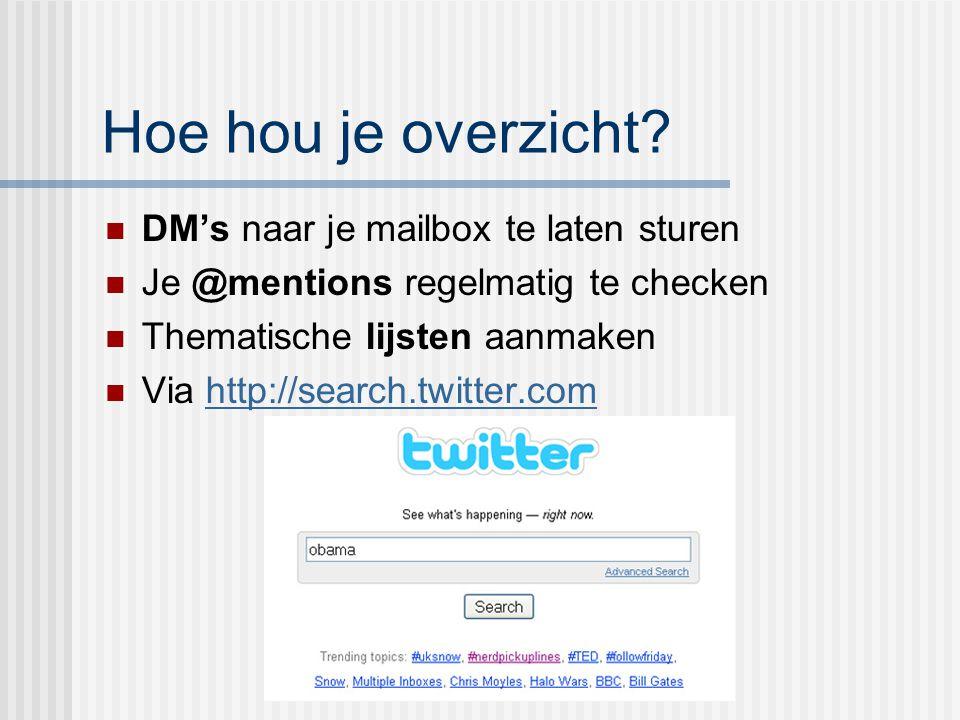 Hoe hou je overzicht DM's naar je mailbox te laten sturen