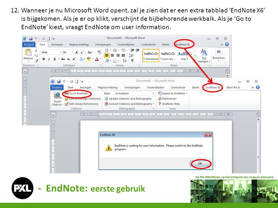 - EndNote: eerste gebruik