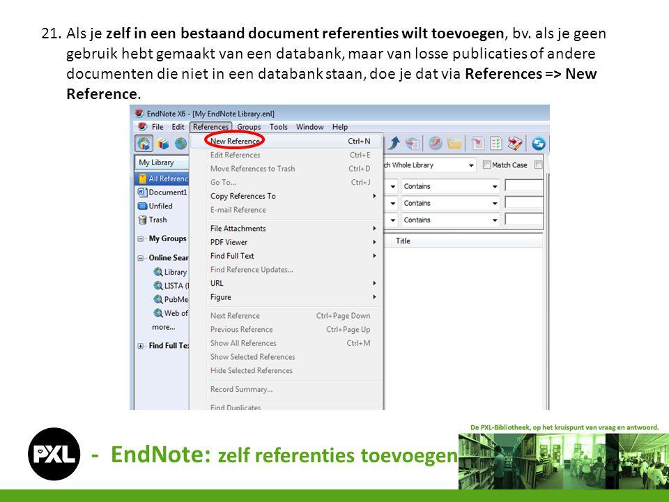 - EndNote: zelf referenties toevoegen