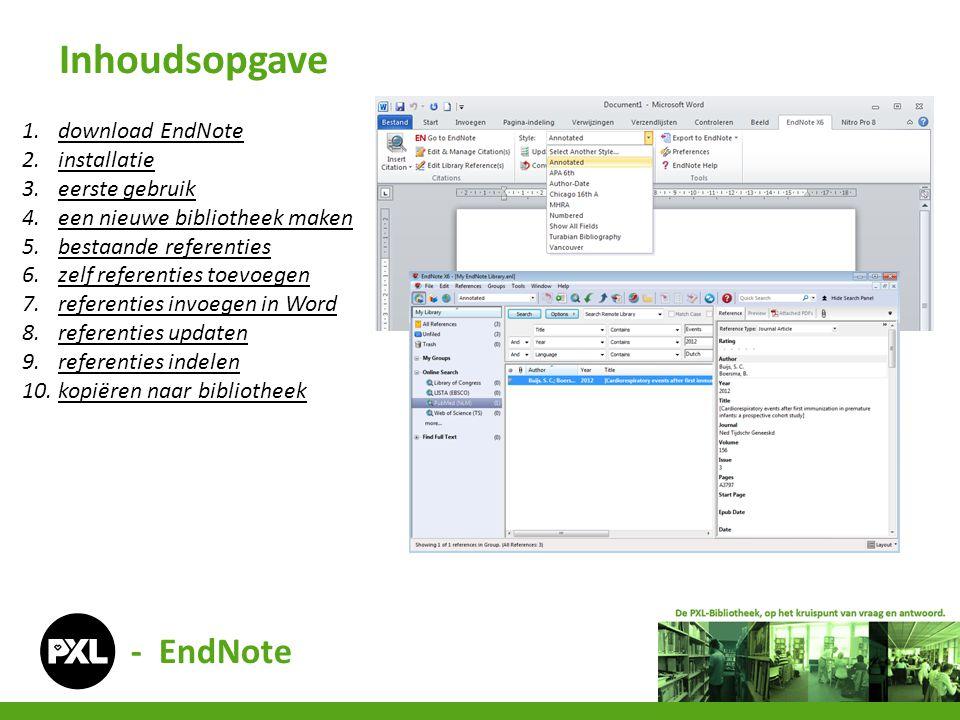Inhoudsopgave - EndNote download EndNote installatie eerste gebruik