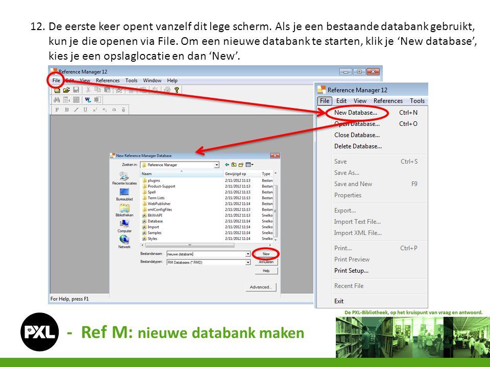 - Ref M: nieuwe databank maken
