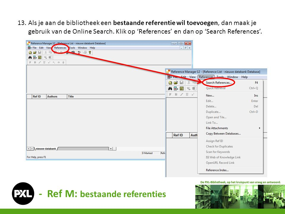- Ref M: bestaande referenties