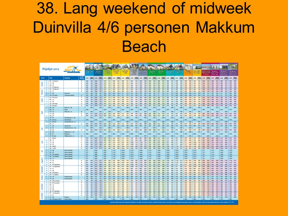 38. Lang weekend of midweek Duinvilla 4/6 personen Makkum Beach