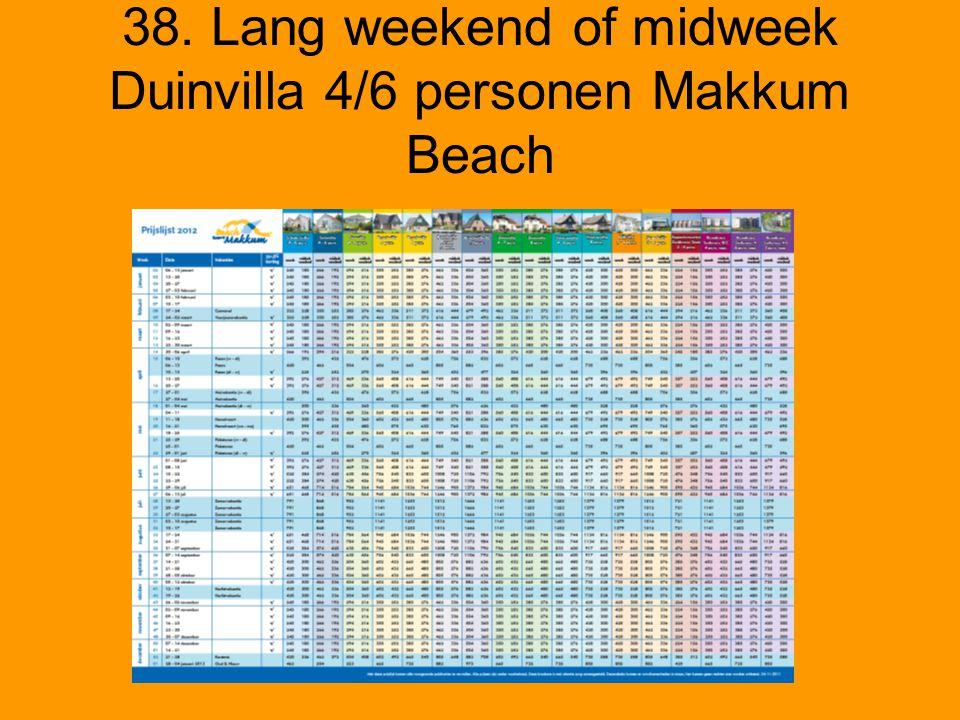 38. Lang weekend of midweek Duinvilla 4/6 personen Makkum Beach
