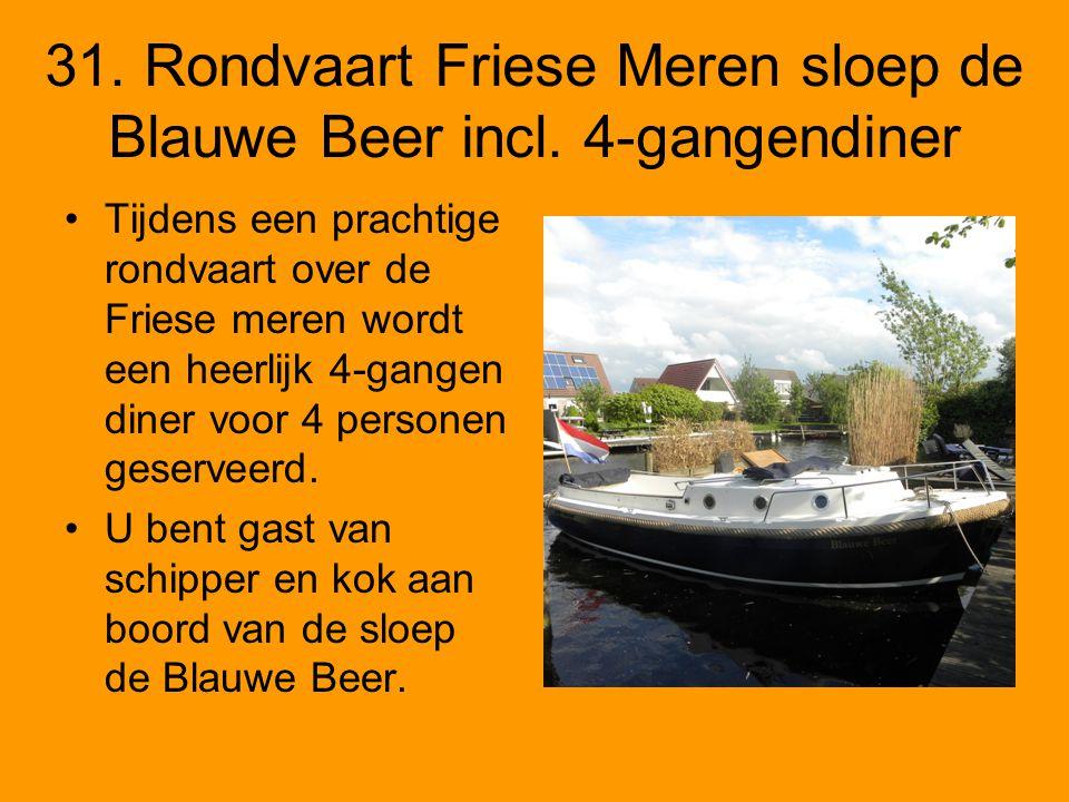 31. Rondvaart Friese Meren sloep de Blauwe Beer incl. 4-gangendiner