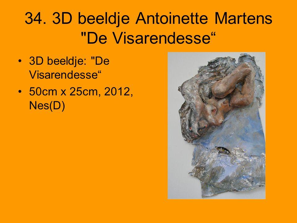 34. 3D beeldje Antoinette Martens De Visarendesse