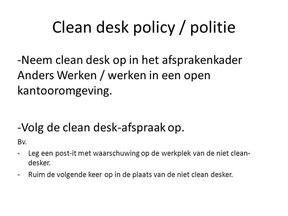 Clean desk policy / politie