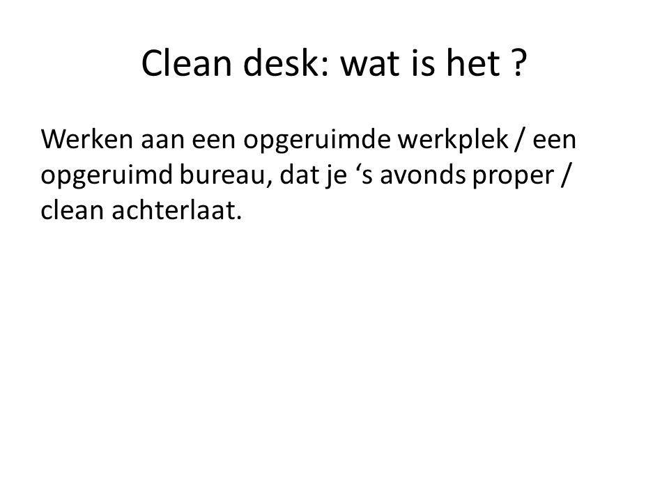 Clean desk: wat is het .