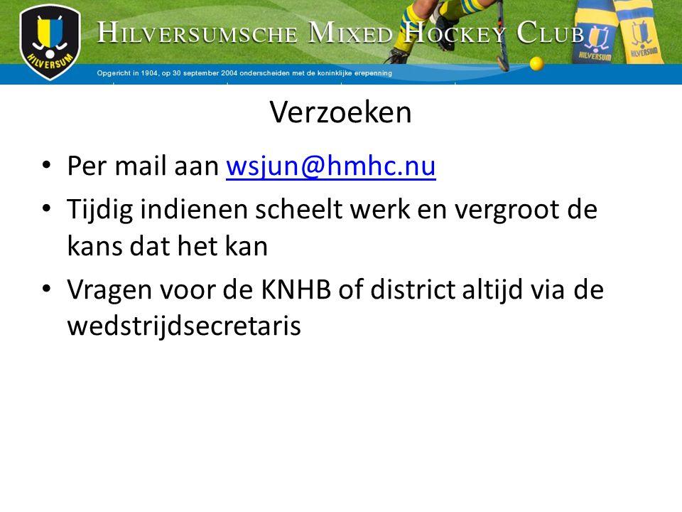 Verzoeken Per mail aan wsjun@hmhc.nu