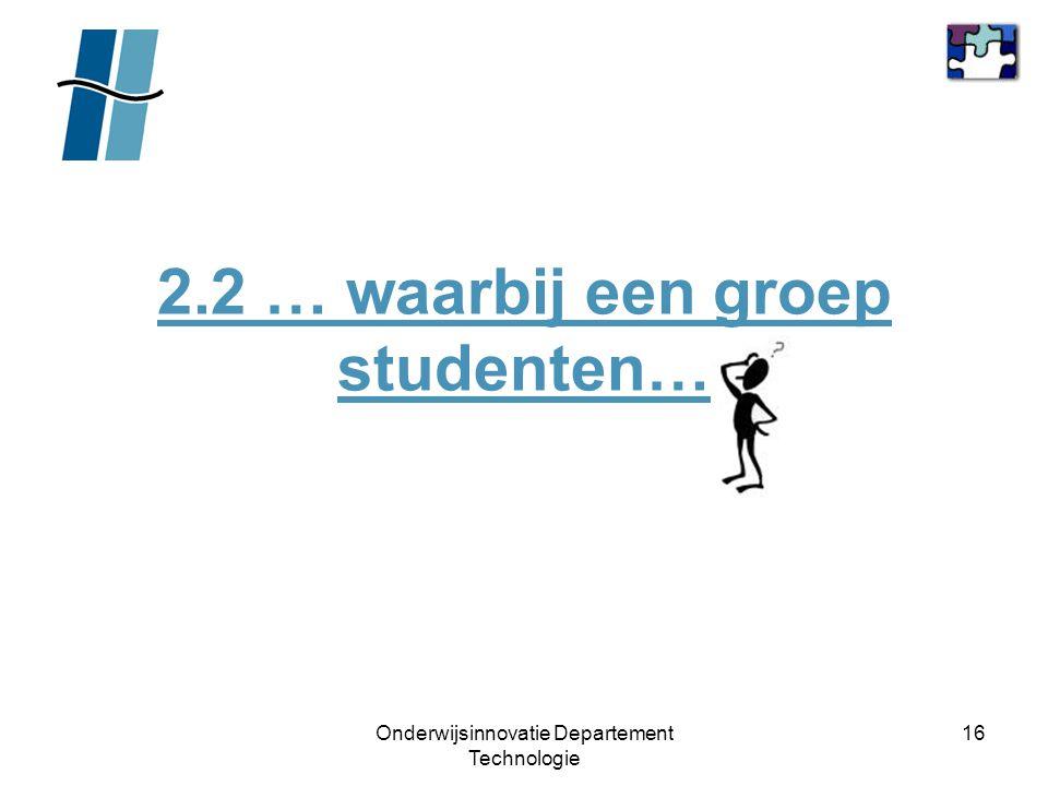 2.2 … waarbij een groep studenten…