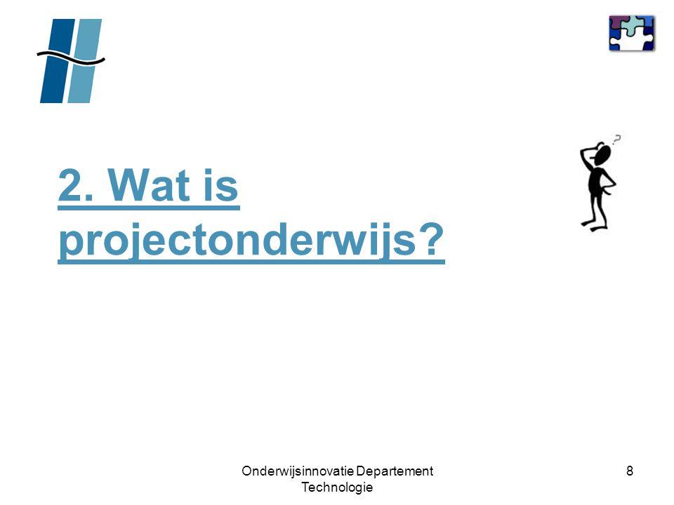 2. Wat is projectonderwijs