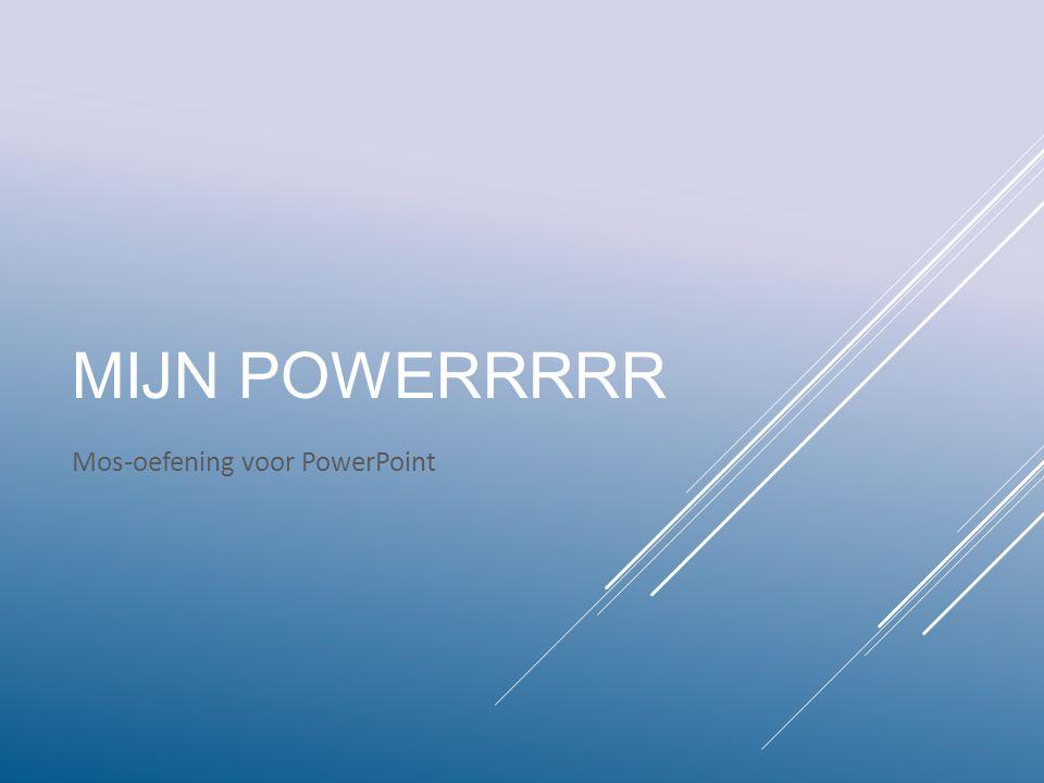 Mos-oefening voor PowerPoint