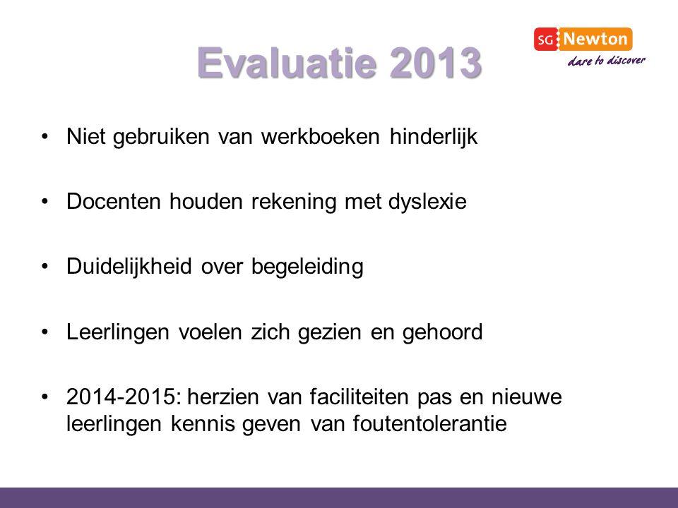 Evaluatie 2013 Niet gebruiken van werkboeken hinderlijk