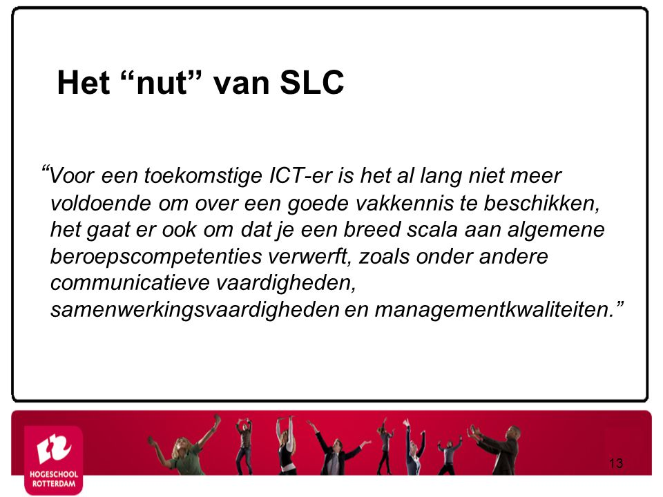 Het nut van SLC