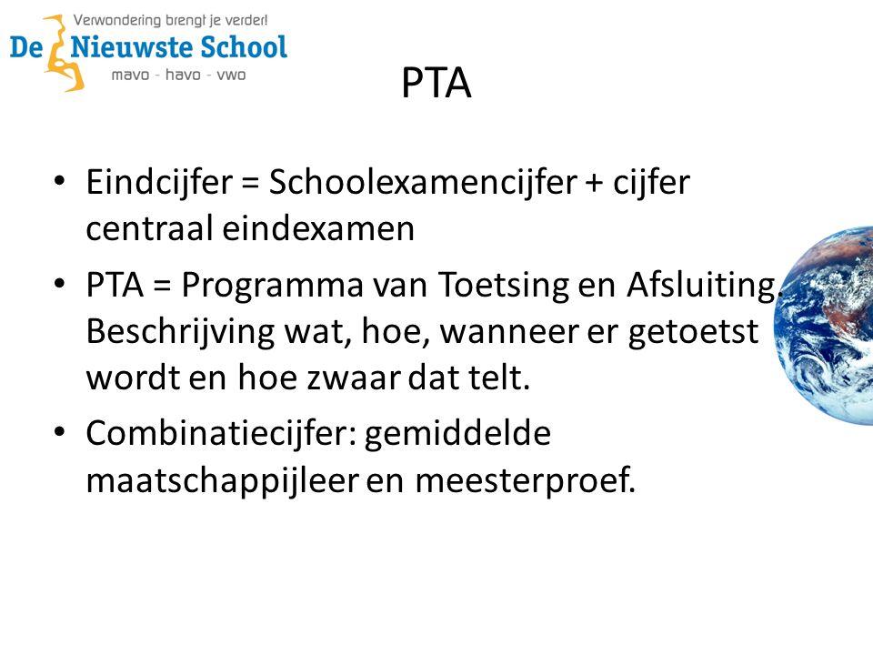 PTA Eindcijfer = Schoolexamencijfer + cijfer centraal eindexamen