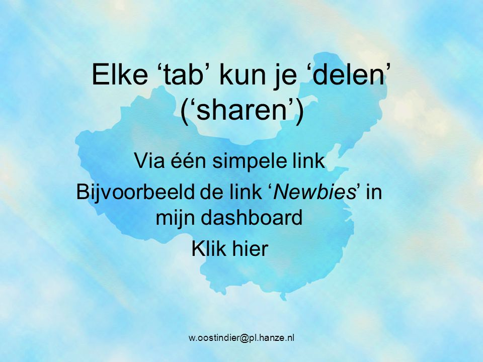 Elke 'tab' kun je 'delen' ('sharen')