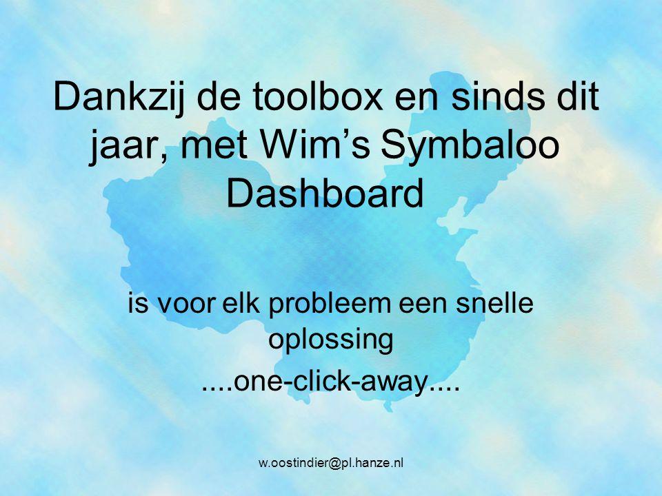 Dankzij de toolbox en sinds dit jaar, met Wim's Symbaloo Dashboard