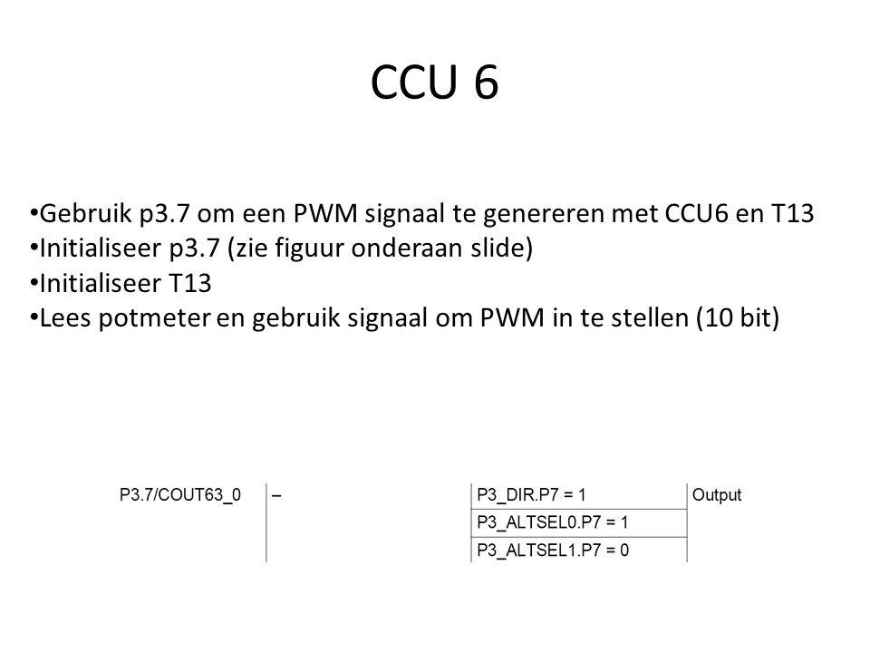 CCU 6 Gebruik p3.7 om een PWM signaal te genereren met CCU6 en T13