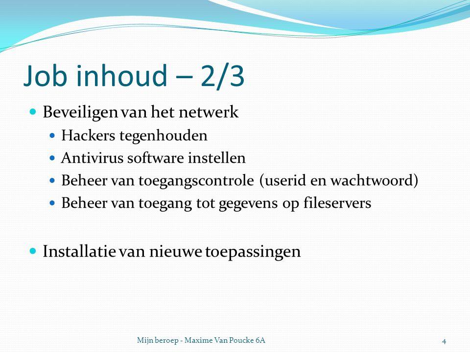 Job inhoud – 2/3 Beveiligen van het netwerk