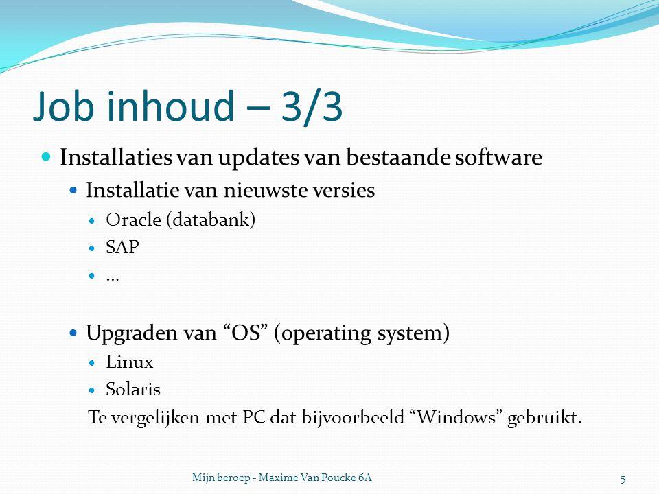 Job inhoud – 3/3 Installaties van updates van bestaande software