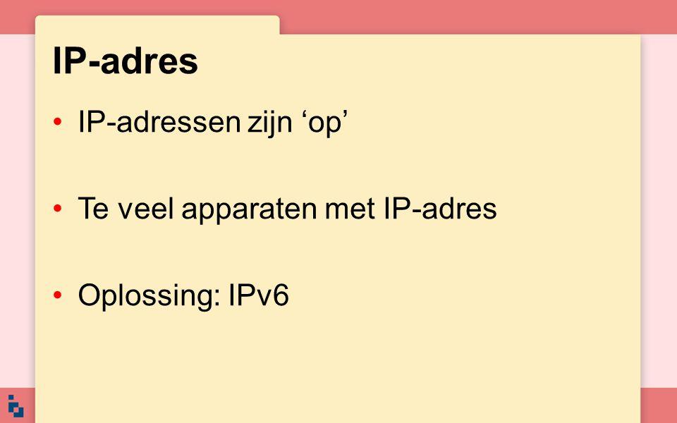 IP-adres IP-adressen zijn 'op' Te veel apparaten met IP-adres