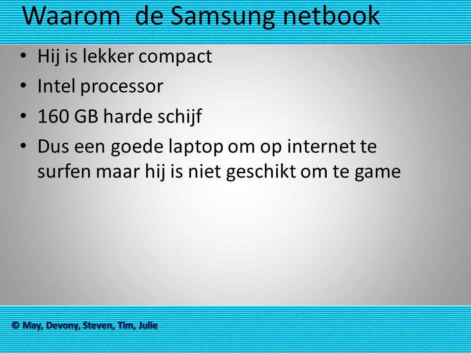 Waarom de Samsung netbook