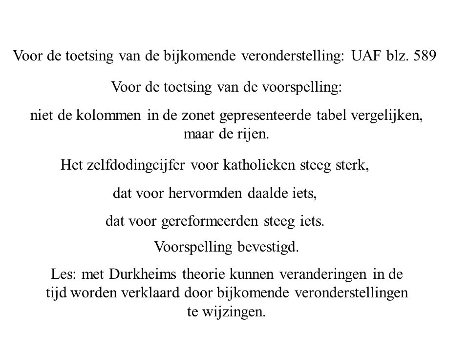 Voor de toetsing van de bijkomende veronderstelling: UAF blz. 589