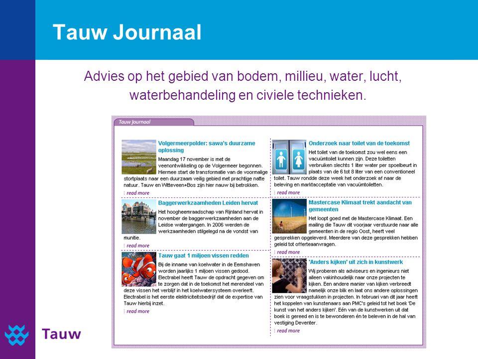 Tauw Journaal Advies op het gebied van bodem, millieu, water, lucht, waterbehandeling en civiele technieken.