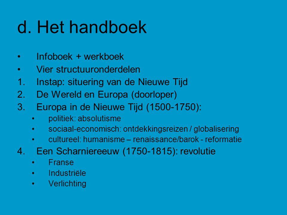 d. Het handboek Infoboek + werkboek Vier structuuronderdelen
