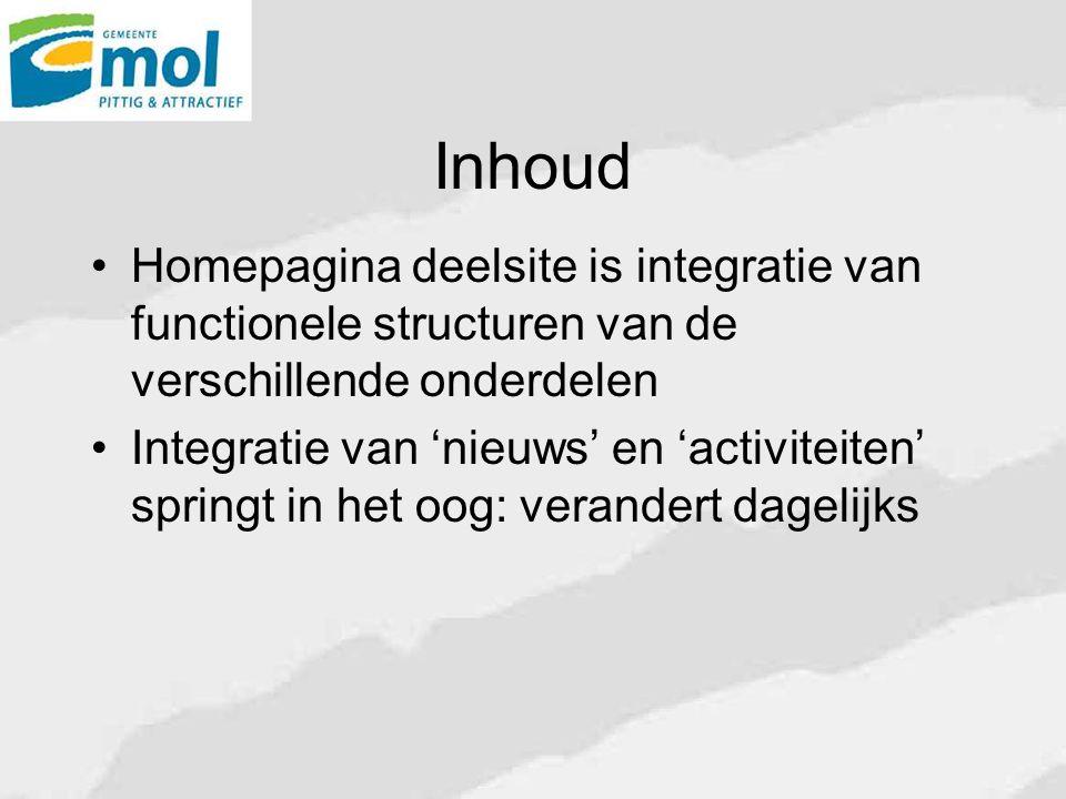 Inhoud Homepagina deelsite is integratie van functionele structuren van de verschillende onderdelen.