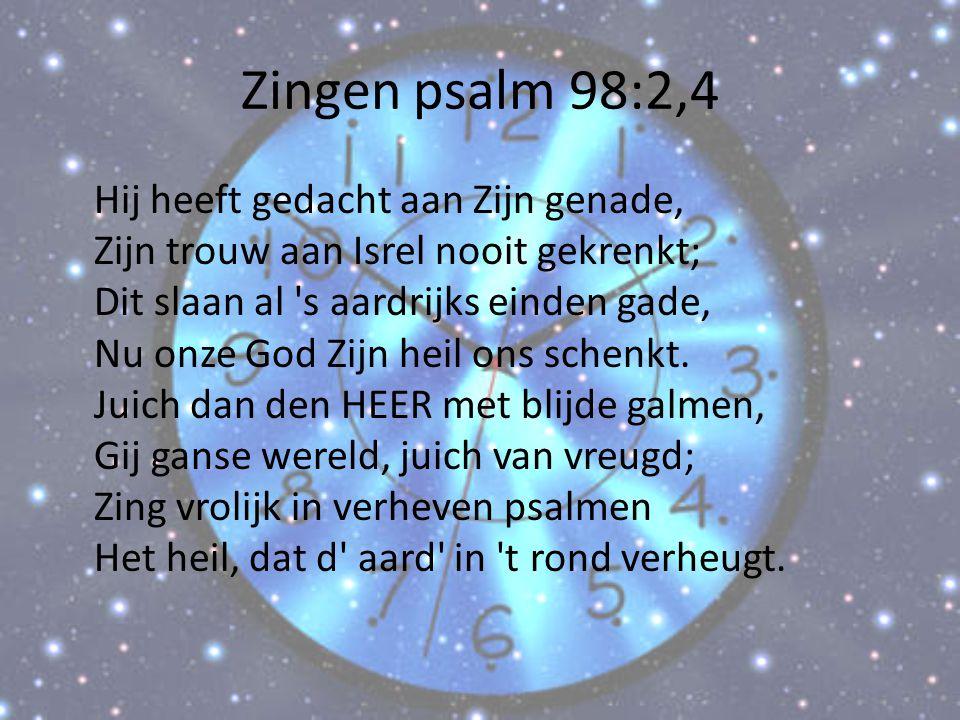 Zingen psalm 98:2,4