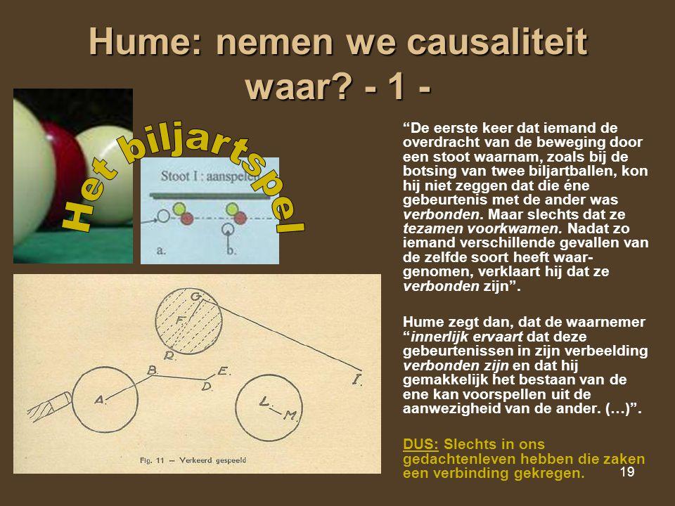 Hume: nemen we causaliteit waar - 1 -
