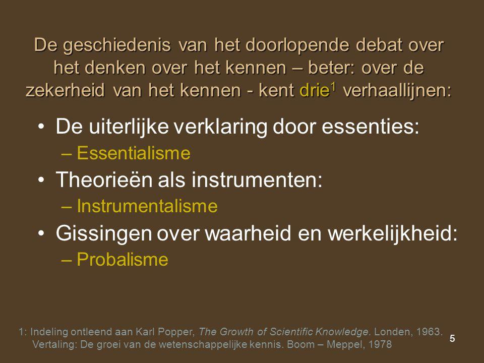 De uiterlijke verklaring door essenties: Theorieën als instrumenten: