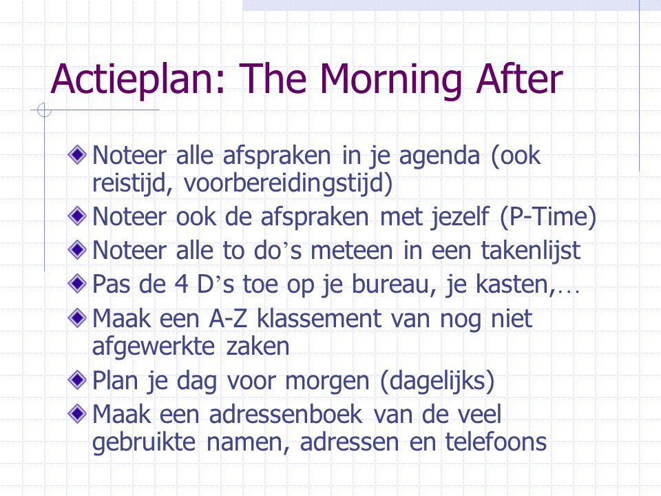 Actieplan: The Morning After