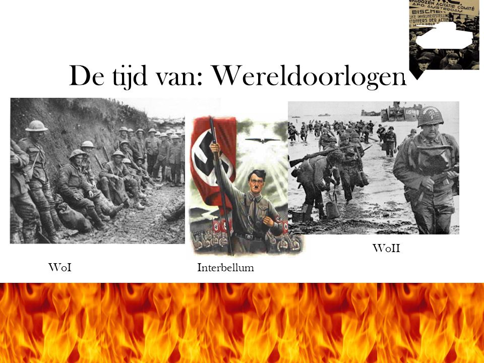 De tijd van: Wereldoorlogen
