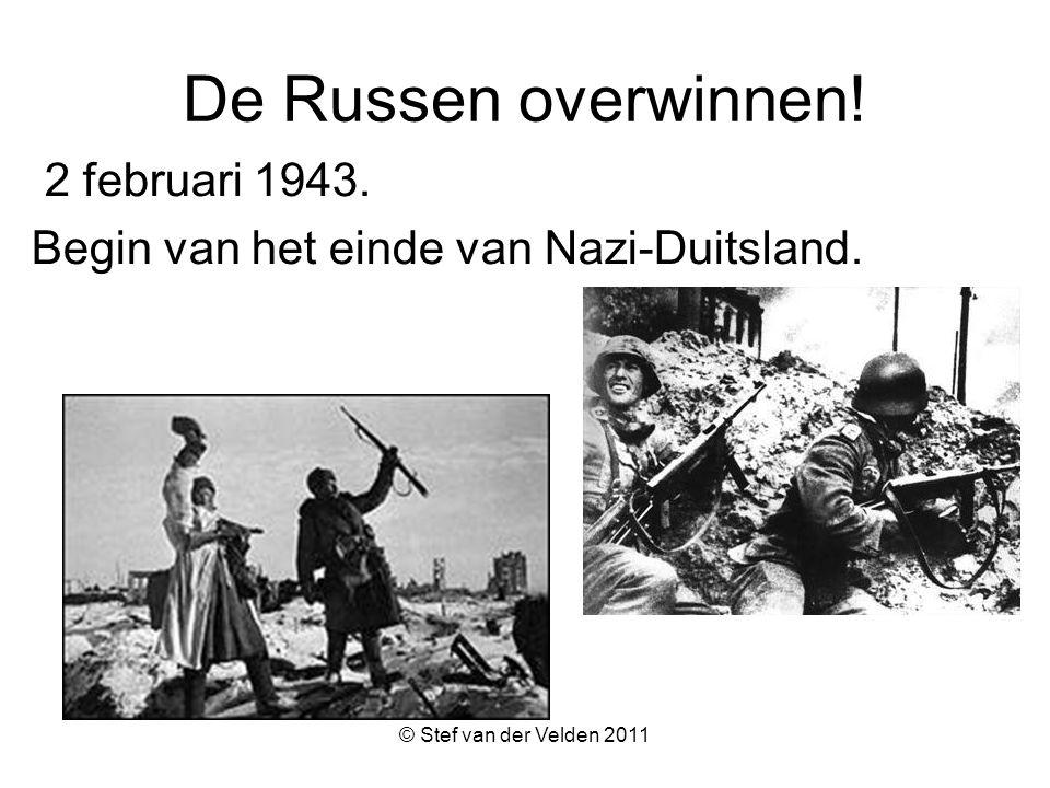De Russen overwinnen! 2 februari 1943.