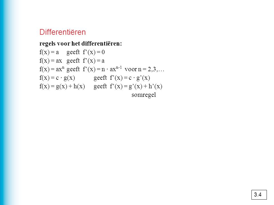 Differentiëren regels voor het differentiëren: