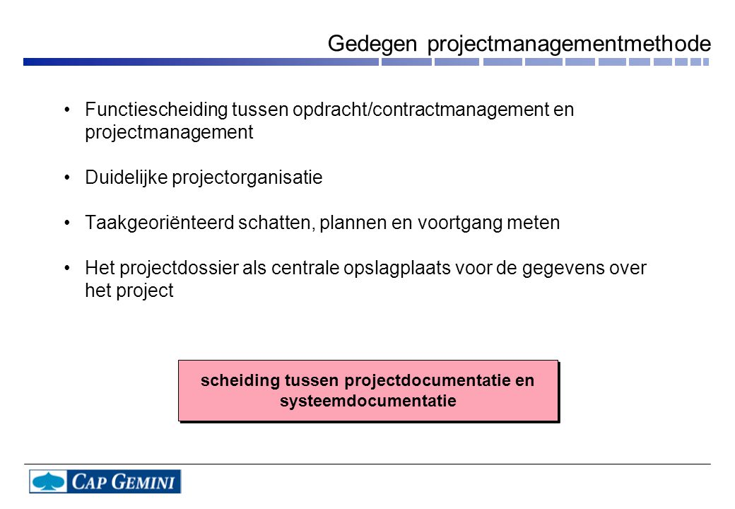 Gedegen projectmanagementmethode
