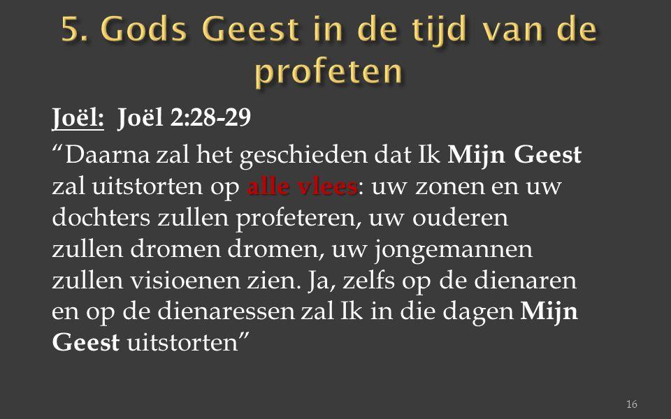 5. Gods Geest in de tijd van de profeten
