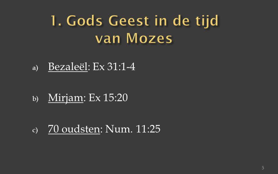 1. Gods Geest in de tijd van Mozes