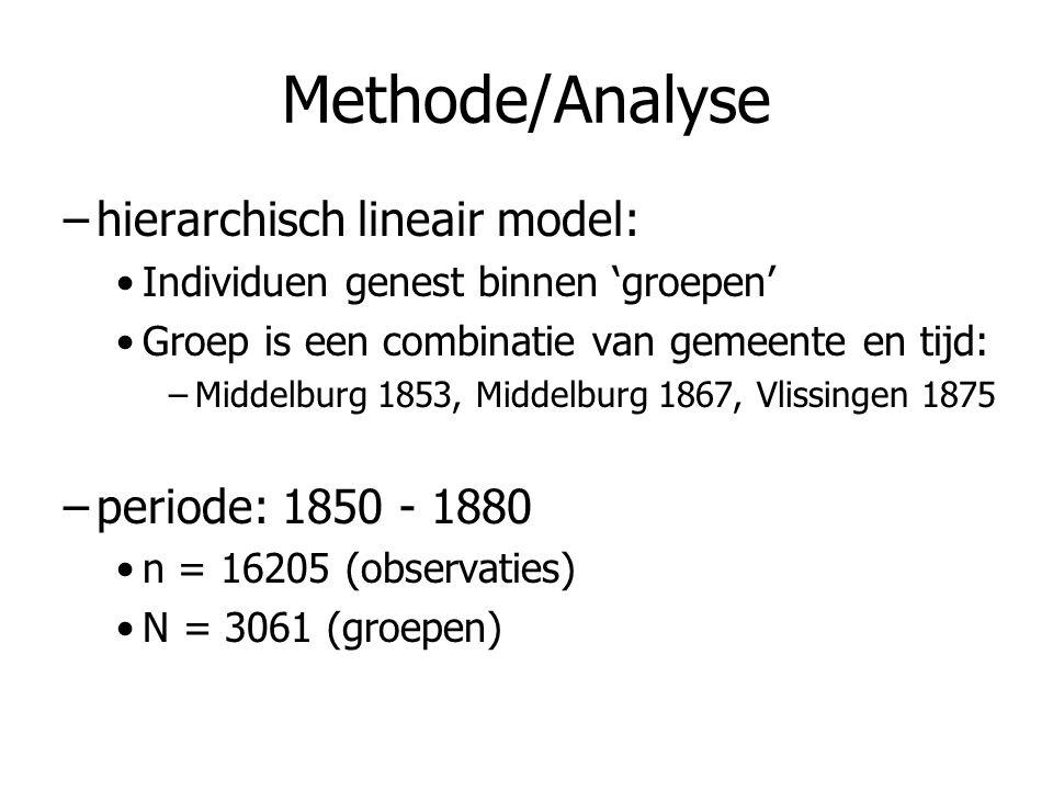 Methode/Analyse hierarchisch lineair model: periode: 1850 - 1880