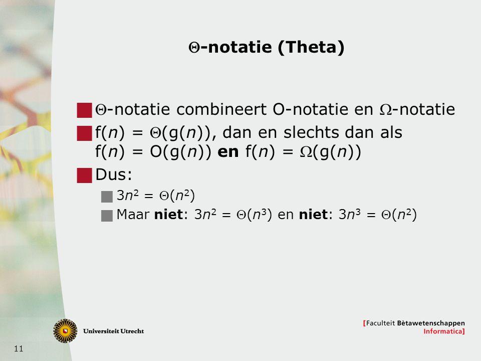 Q-notatie combineert O-notatie en W-notatie