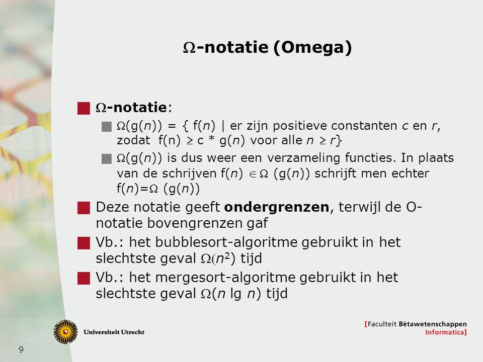 W-notatie (Omega) W-notatie:
