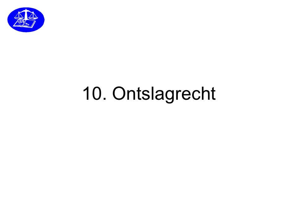 10. Ontslagrecht