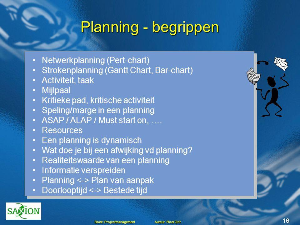 Planning - begrippen Netwerkplanning (Pert-chart)